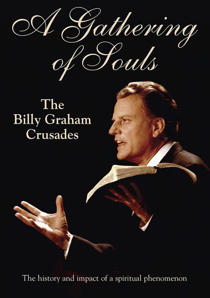 GATHERING OF SOULS: THE BILLY GRAHAM CRUSADES DVD - Vision Video - Re-vived.com