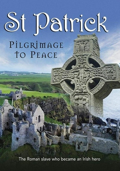 St Patrick: Pilgrimage to Peace DVD