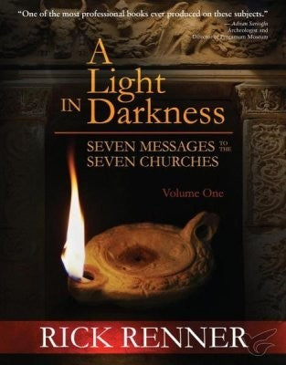 A Light In Darkness: Seven Messages to the Seven Churches