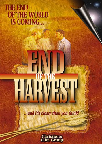 END OF THE HARVEST DVD - Timeless International Christian Media - Re-vived.com