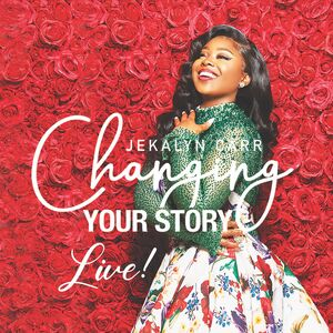 Changing Your Story Live! CD