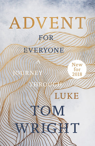 Advent for Everyone: A Journey Through Luke