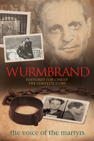 Wurmbrand: Tortured For Christ The Complete Story