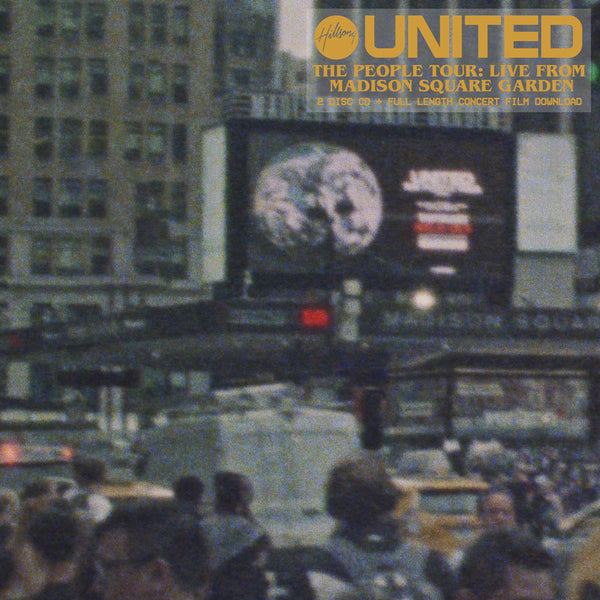 Hillsong United - The People Tour: Live At Madison Square Garden 2CD + Full Concert Video Digital Download