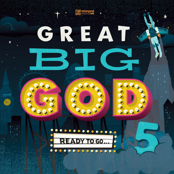 Great Big God 5: Ready To Go - Vineyard - Re-vived.com