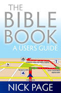 The Bible Book: A User's Guide Paperback Book - Nick Page - Re-vived.com