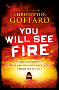 You Will See Fire Paperback Book - Christoper Goffard - Re-vived.com