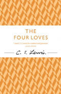 The Four Loves Paperback Book - C S Lewis - Re-vived.com