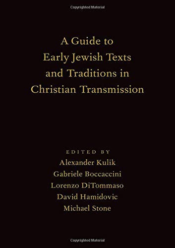 Guide to Early Jewish Texts & Traditions in Christian Transmission