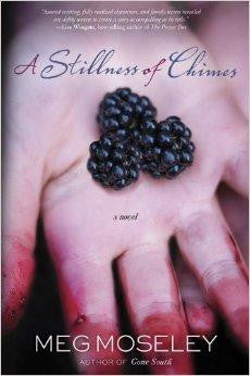 A Stillness of Chimes: A Novel - Moseley, Meg - Re-vived.com