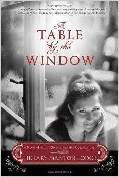 A Table by the Window: A Novel of Family Secrets and Heirloom Recipes (Two Blue Doors) - Manton Lodge, Hillary - Re-vived.com