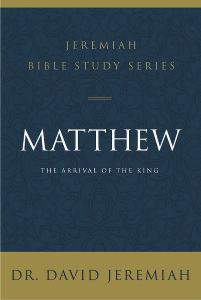Matthew; The Arrival Of The King