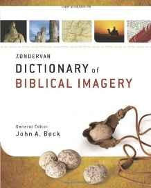 Zondervan Dictionary of Biblical Imagery - Beck, John A. - Re-vived.com