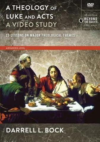 A Theology Of Luke And Acts Video Study
