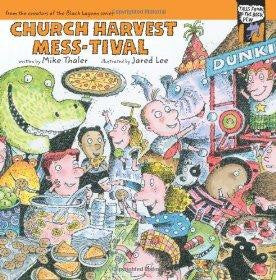 Church Harvest Mess-tival - Thaler, Mike - Re-vived.com