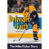Defender of Faith, Revised Edition: The Mike Fisher Story (ZonderKidz Biography) - Washburn, Kim - Re-vived.com