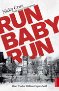 Run Baby Run Paperback Book - Nicky Cruz - Re-vived.com
