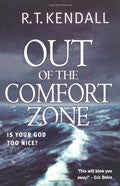 Out Of The Comfort Zone Paperback - R T Kendall - Re-vived.com