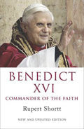 Benedict XVI: Commander Of The Faith Paperback Book - Rupert Shortt - Re-vived.com