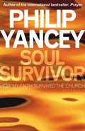 Soul Survivor Paperback Book - Philip Yancey - Re-vived.com