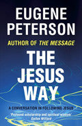 The Jesus Way Paperback Book - Eugene H. Peterson - Re-vived.com