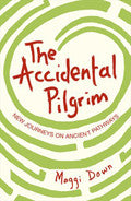 The Accidental Pilgrim Paperback Book - Maggi Dawn - Re-vived.com