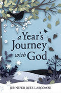 A Year's Journey With God Paperback Book - Jennifer Rees Larcombe - Re-vived.com