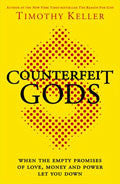 Counterfeit Gods Paperback Book - Timothy Keller - Re-vived.com