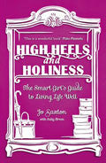 High Heels And Holiness Paperback Book - Jo Saxton - Re-vived.com