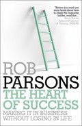 The Heart Of Success Paperback Book - Rob Parsons - Re-vived.com