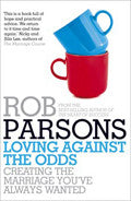 Loving Against The Odds Paperback Book - Rob Parsons - Re-vived.com