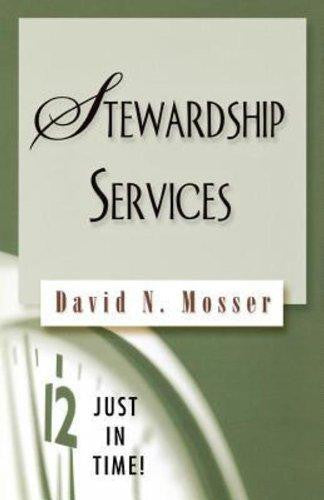 Just in Time! Stewardship Services - Mosser, David N. - Re-vived.com