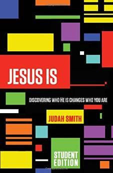Jesus Is Student Edition: Discovering Who He Is Changes Who You Are - Smith, Judah - Re-vived.com