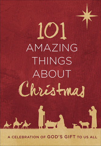 101 Amazing Things About Christmas