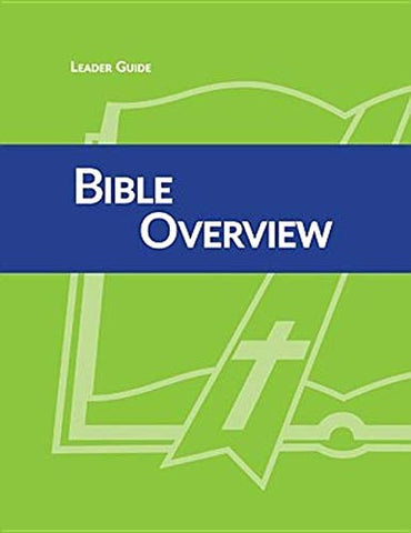 30 Lesson Bible Overview Leader Guide