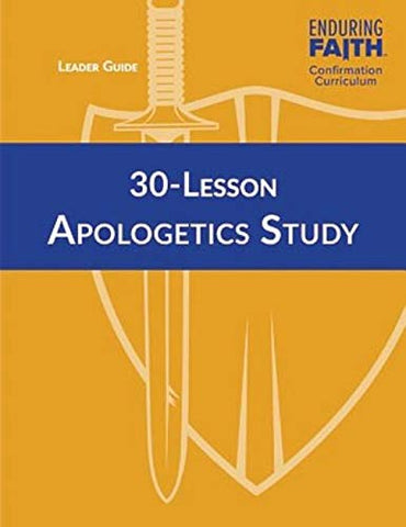 30 Lesson Apologetics Study Leader Guide