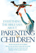Everything The Bible Says About Parenting And Children Paperback Book - Various Authors - Re-vived.com