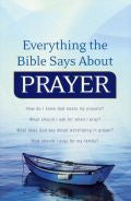 Everything The Bible Says About Prayer Paperback Book - Keith Wall - Re-vived.com