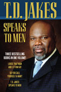 T D Jakes Speaks To Men Paperback Book - T D Jakes - Re-vived.com