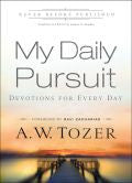 My Daily Pursuit Paperback Book - A W Tozer - Re-vived.com