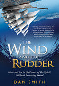 The Wind And The Rudder Paperback Book - Dan Smith - Re-vived.com