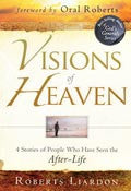 Visions Of Heaven Paperback Book - Roberts Liardon - Re-vived.com
