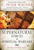 Supernatural Forces In Spiritual Warfare Paperback Book - C Peter Wagner - Re-vived.com