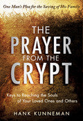 The Prayer From The Crypt Paperback Book - Hank Kunneman - Re-vived.com
