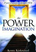 The Power Of Imagination Paperback Book - Kerry Kirkwood - Re-vived.com