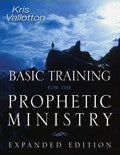 Basic Training For The Prophetic Ministry Expanded Edition Paperback - Kris Vallotton - Re-vived.com