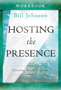 Hosting The Presence Workbook Paperback - Bill Johnson - Re-vived.com