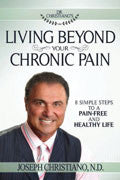 Living Beyond Your Chronic Pain Paperback Book - Joseph Christiano - Re-vived.com