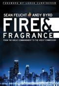 Fire & Fragrance Paperback Book - Andy Byrd - Re-vived.com