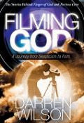 Filming God - A journey Of Skepticism To Faith Paperback Book - Darren Wilson - Re-vived.com